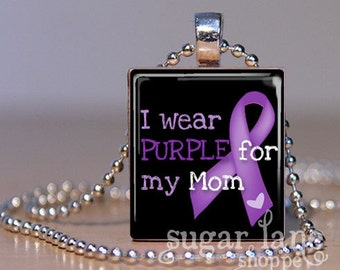 I Wear Purple for my Mom Cancer Awareness Scrabble Tile Pendant Necklace with Chain