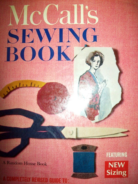 Vintage 1960's McCall's Sewing Book-Dressmaking-Tailoring-Mending-Embroidering- Mid Century Home Decorating