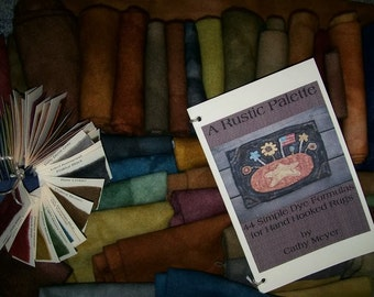 "E BOOK Wool Dye Book ""A Rustic Palette"" 44 Dye Recipes for Rug Hooking and more"
