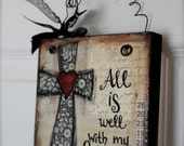 "6"" x 6"" - Mixed Media - Original Art - Inspirational Art-  All is Well - READY to SHIP"