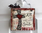 "6"" x 6"" - Mixed Media - Original Art - Inspirational Art-  All is well with my soul - READY to SHIP"