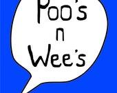 Poo's n Wee's Blue -  Large Print