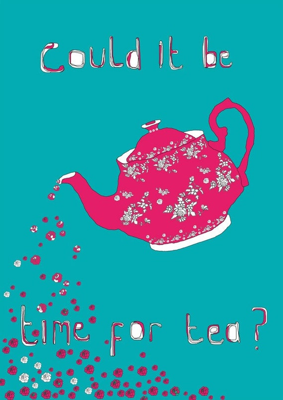 Time For Tea. Art print, coffee, teapot,  illustration, kitchen wall art, limited edition A3 print, 3 for 2 offer, Affordable art.