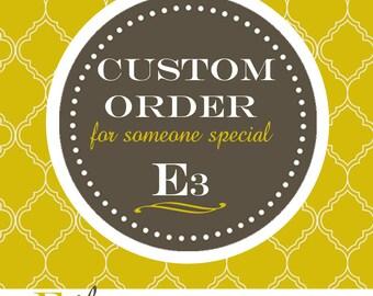 Custom Order For Erika