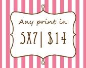 any 5 x 7  print