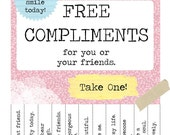 Printable FREE COMPLIMENTS Poster - PINK - Instant Download