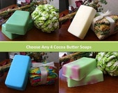 Choose Any 4 Cocoa Butter Soaps - You Tell Me the Fragrance
