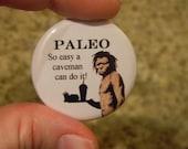 Paleo So Easy a Caveman Can do it