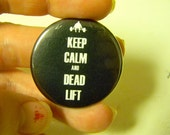 Keep Calm and Dead Lift