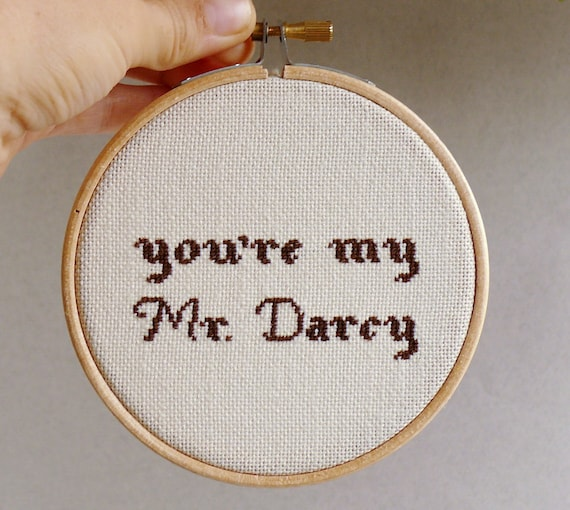 Cross stitch in wooden hoop You're my Mr.Darcy - girf for him - h003