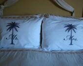 Mr. and Mrs. Pillowcases - 2 Pillowcases - Palm Tree original art - Wedding Gift