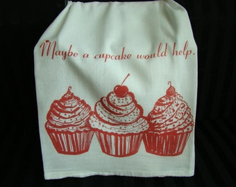 Cupcake tea towel - Red Ink- Maybe a cupcake would help - Heavy Flour Sack towel - Super cute kitchen towel
