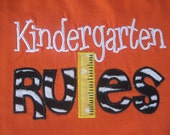 Kindergarten RULES tee is perfect for boys or girls taking this big leap