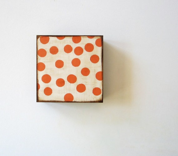 Modern Wall Decor l Orange Dots Circles 5x5 art block on wood block geometric pattern polka modern redtilestudio