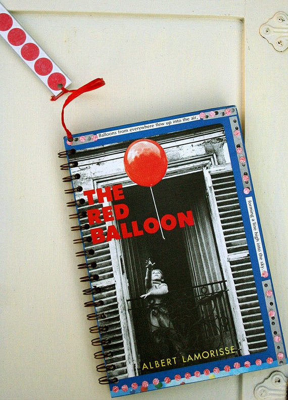 The Red Balloon Reinvented Vintage Book Travel Journal Scrapbook Notebook Story Included