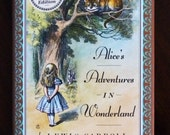 Alice's Adventures IN Wonderland by Lewis Carroll w Illustrations by John Tenniel