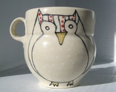 Reserved for Heather - SALE- Handmade Coffee Cup- Owl Mug
