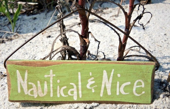 Nautical And Nice Mini Wooden Sign