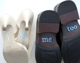 His & Hers I DO Shoe Stickers in Blue I Do  and Me Too Bride and Groom wedding photo prop