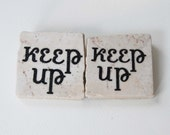 KEEP UP Square Tile Magnet For Runner