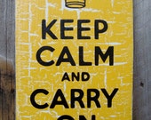 Keep Calm and Carry On - Distressed Wooden Sign