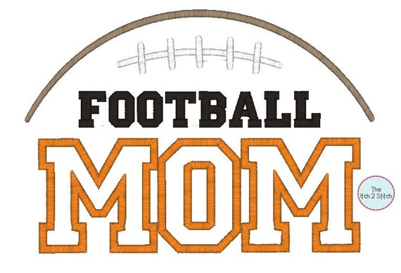 Football Mom  Applique in hoop size(s) 5x7, and 6x10, INSTANT DOWNLOAD now available