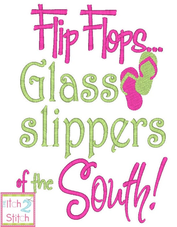 Flip Flops Glass Slippers of the South embroidery design in 5x7 and 6x10, INSTANT DOWNLOAD now available