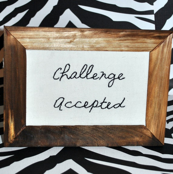 Challenge Accepted Framed Embroidery