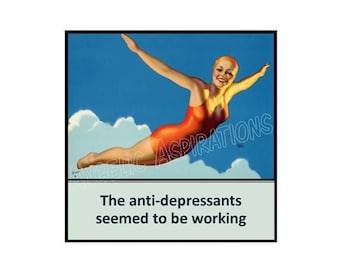 Magnet - The anti-depressants seemed to be working - Flying Retro Woman Funny Humor Medication Friend Sister Mother Daughter Colleague Gift