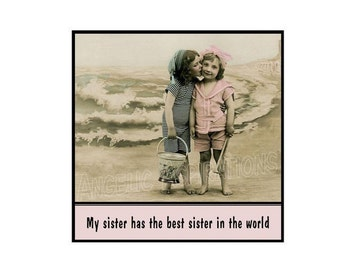 Magnet - My sister has the best sister in the world - Vintage Sisters Girls
