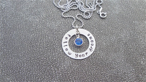 Follow your Dreams Washer Hand Stamped Sterling Silver Necklace - Graduation Gift - Class of 2017