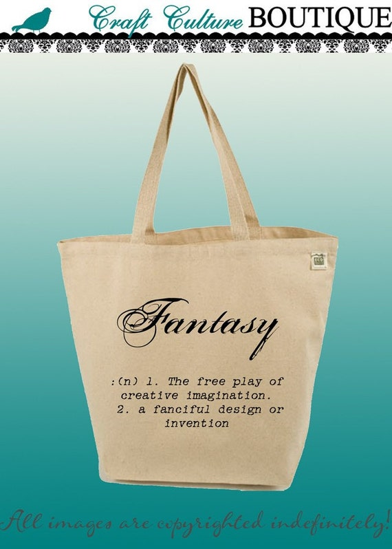 Canvas Tote Bag-Large Carry All Recycled Organic Tote- Fantasy-Definition-Typography-Word