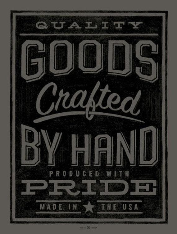 Quality Goods art print