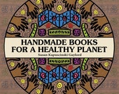 Handmade Books for a Healthy Planet