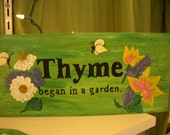 SALE Hand painted Thyme began in a garden.. 15.00 dollars was 20.00