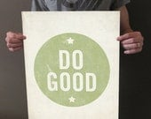 Do Good 16x20 Art Print - Motivational Uplifting inspirational