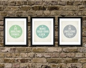 Set of 3 Prints - Inspirational Signs - Be Awesome Today, Do Amazing Things, Make Your Own Luck