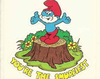 "Vintage 80's Papa Smurf  ""You're the Smurfiest ""  Sticker"