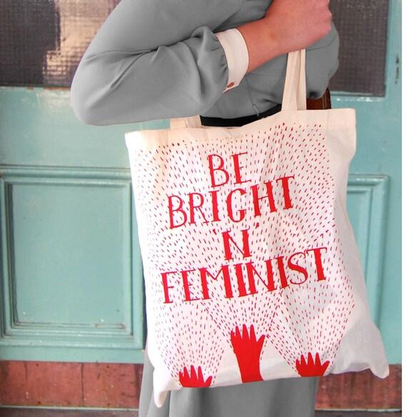 Be Bright 'n' Feminist Fairtrade Tote Bag