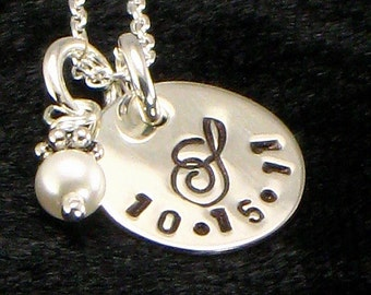 Monogrammed Necklace - Date Hand Stamped on Sterling Silver Disc with Initial and Pearl Charm - Multiple Order Discount Available