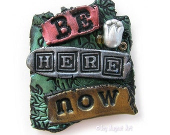 Be Here Now - Green JOY MAGNET ART