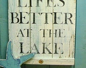 Beach House Sign Lake - Life's Better at the Lake White Turquoise Weathered Wood Sign