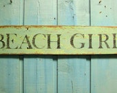 Beach Girl Sea Glass Green and Turquoise Layered Paint Sign