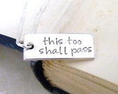 this too shall pass sterling silver necklace recovery healing encouragement hand stamped high polish finish