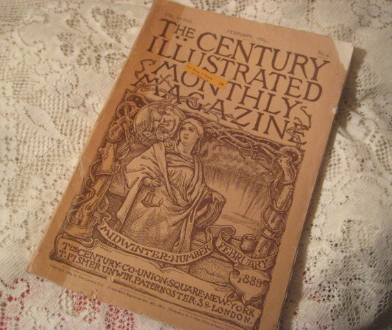 "Original Antique 1889 ""The Century Illustrated Monthly Magazine"" February  issue N0.4"