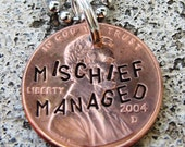 Harry Potter Penny - Mischief Managed - Hand Stamped Penny (choice of keychain, necklace or cell charm) -Made to Order-
