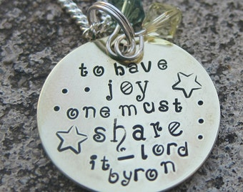 Lord Byron Quote: Sharing Joy - Hand Stamped Necklace