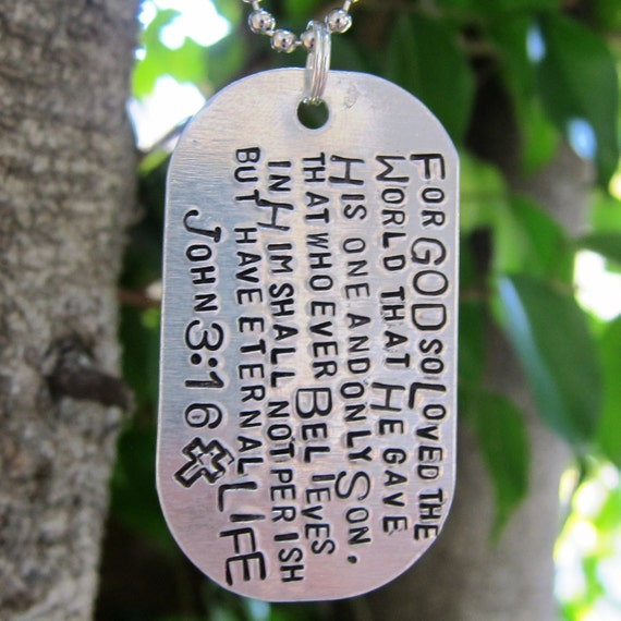 John 3:16 - For God so loved the world - Hand Stamped Dog Tag Necklace -Made to Order-