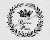 Queen Mom Crown Wreath Instant Download for Iron On Transfer Digital Download for Burlap, Tote Bags, Tea Towels, Pillows 306