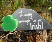 St Patricks Day Blarney Stone Lucky enough to be Irish